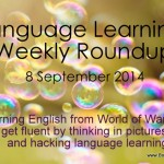 Weekly language learning roundup – September 08, 2014