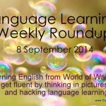 Weekly language learning roundup – September 08, 2014